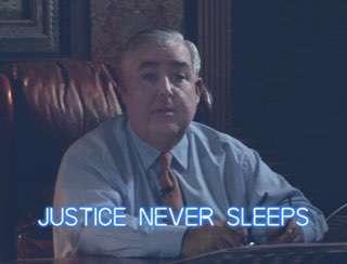 Justice never sleeps